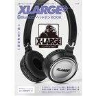 「XLARGE(R) Bluetooth ヘッドホン BOOK」