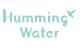 Humming Water (ハミングウォーター)