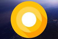 登場間近!「Android O(8.0)」の気になる新機能