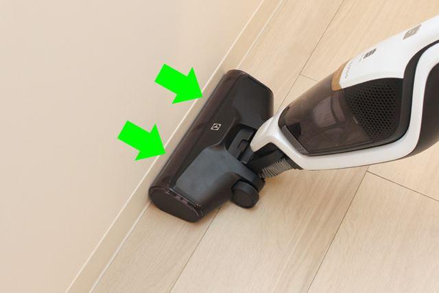 ヘッドがぴったりと接触するので、壁際の細かいゴミまで捕らえられます