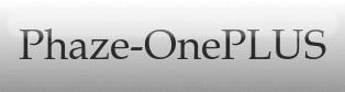 Phaze-OnePLUS